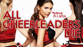 All Cheerleaders Die (2014)