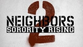 Neighbors 2: Sorority Rising (2016) Trailer 2