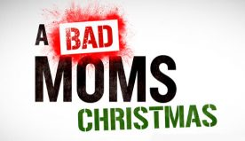A Bad Moms Christmas Red Band Trailer 1