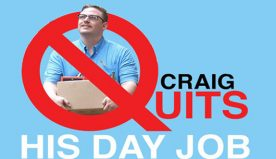 Craig Quits His Day Job (2016)